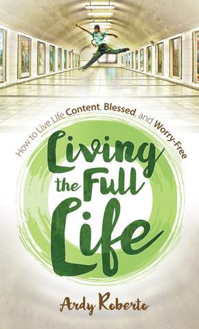 Living the Full Life
